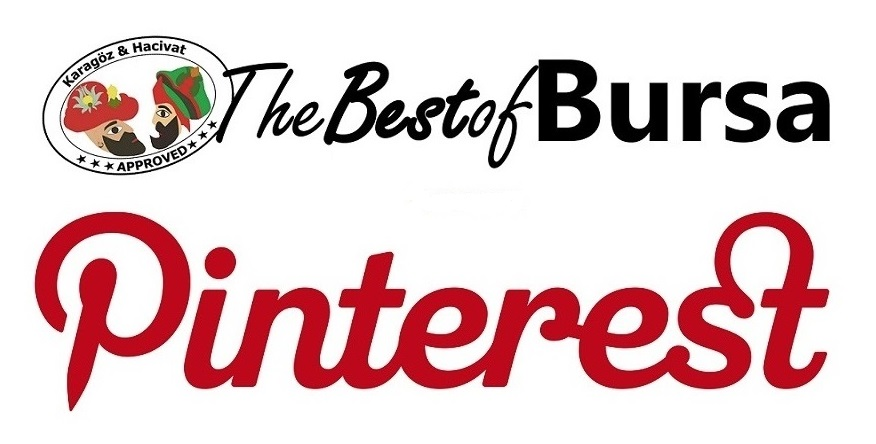 Now Follow The Best of Bursa on Pinterest!